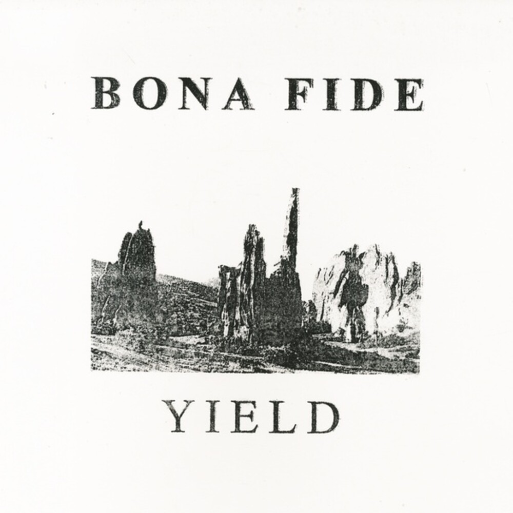 Bona Fide - YIELD