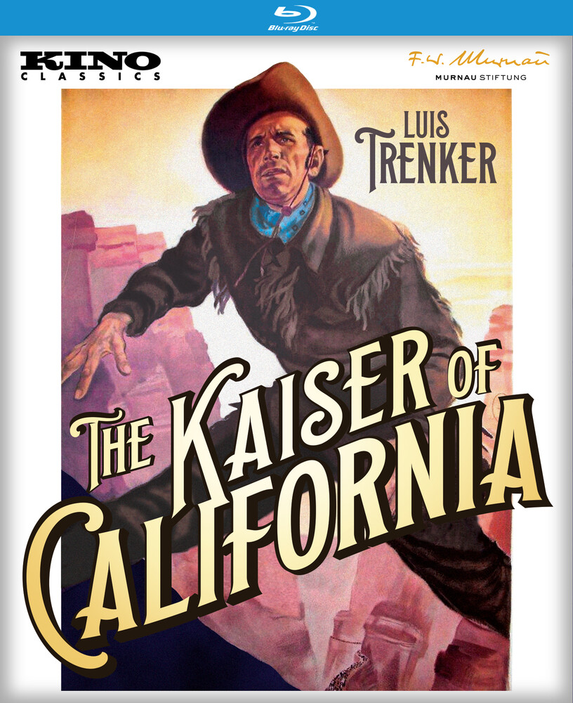 Kaiser of California (1936) - The Kaiser of California (Der Kaiser Von Kalifornien)