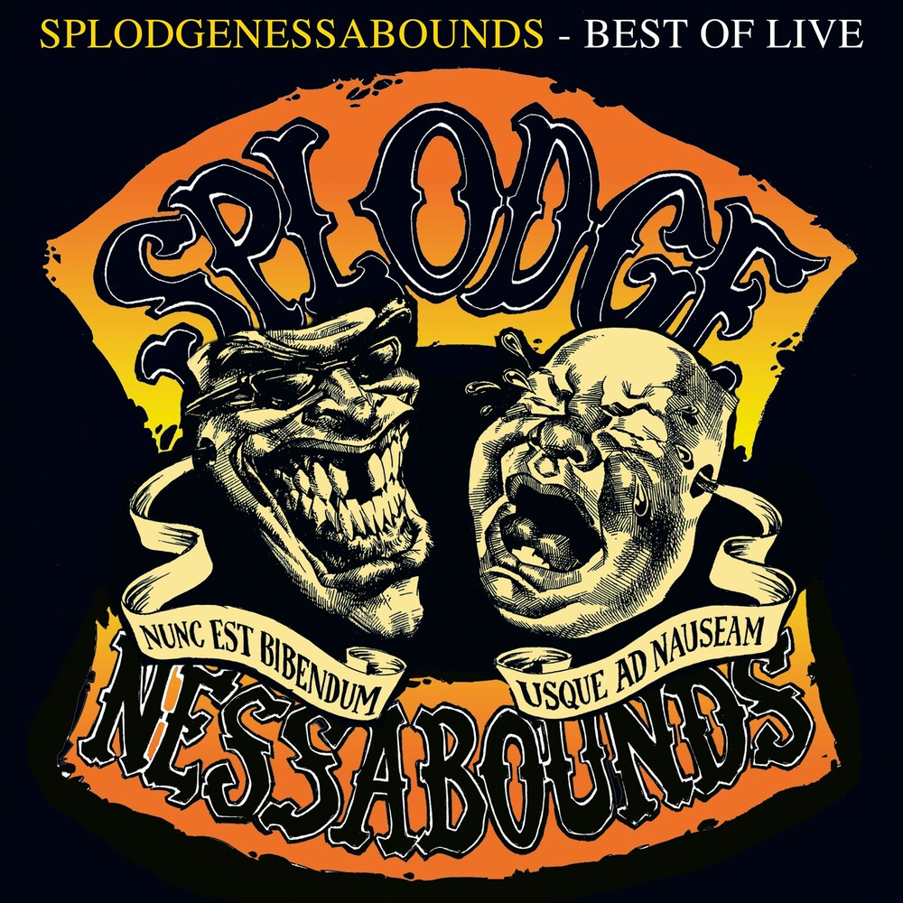 Splodgenessabounds - Best Of Live
