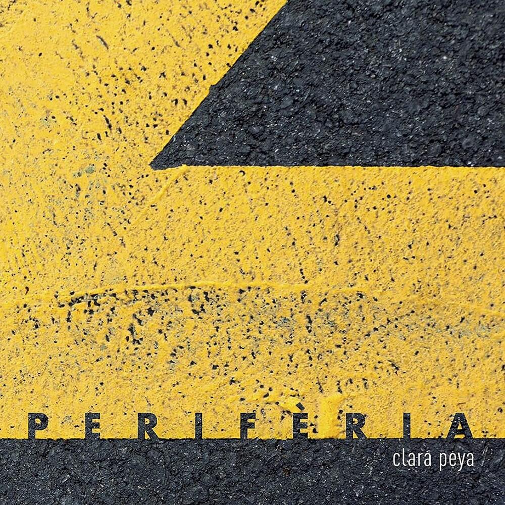 Clara Peya - Periferia