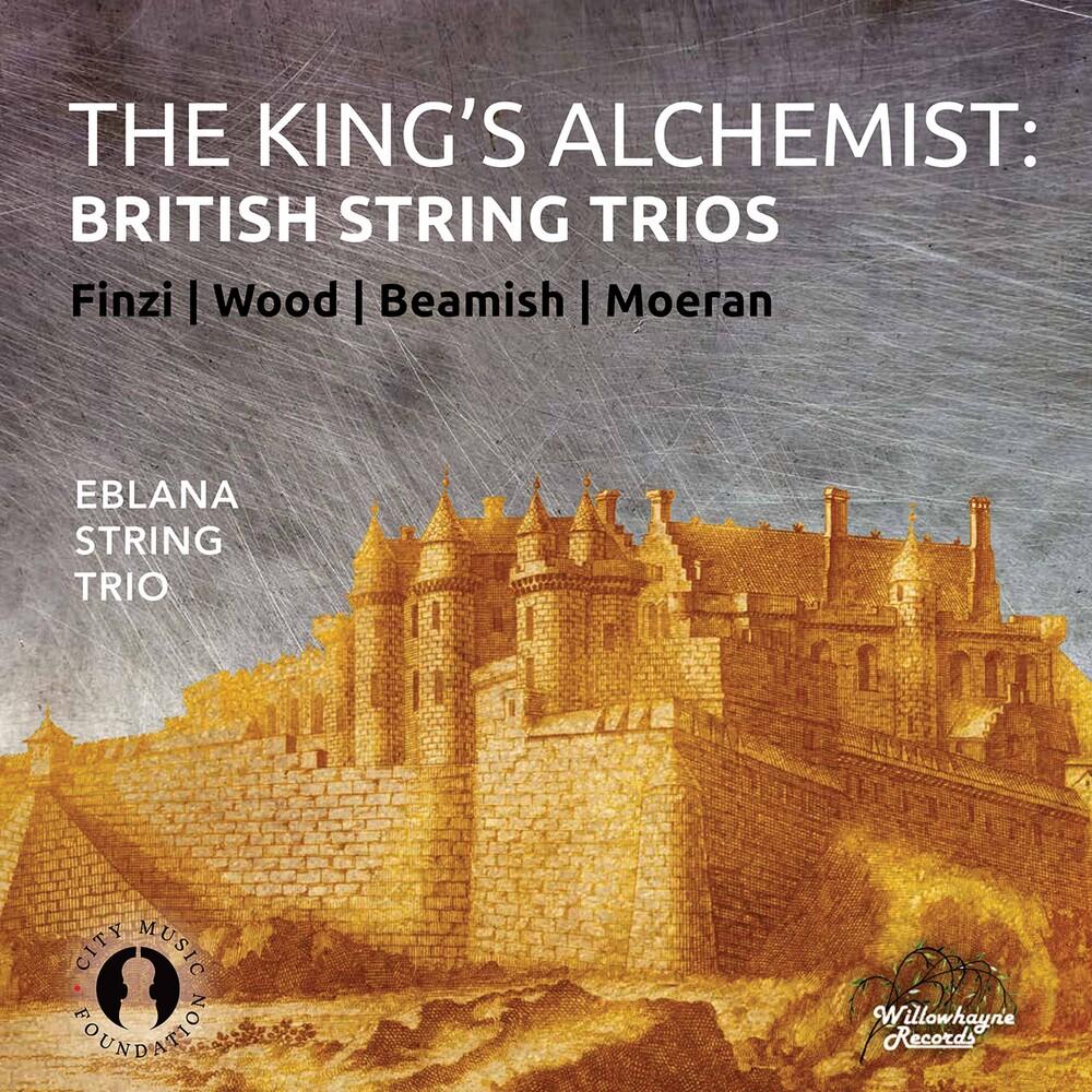 Beamish / Eblana String Trio - King's Alchemist