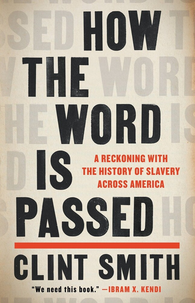 Clint Smith - How The Word Is Passed (Hcvr)