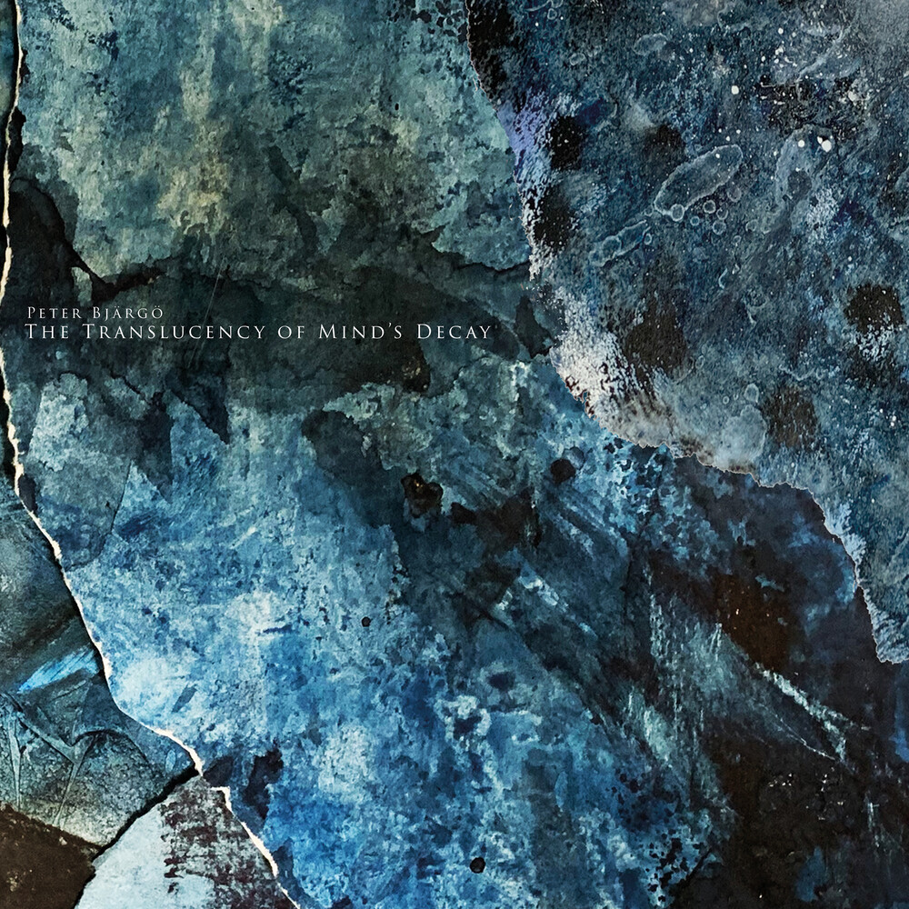 Peter Bjargo - Translucency Of Mind's Decay (Uk)