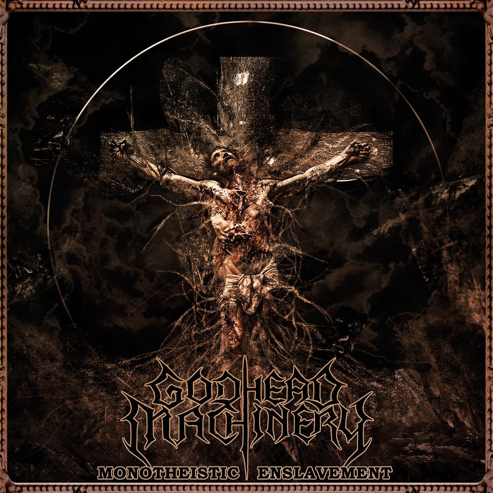 Godhead Machinery - Monotheistic Enslavement