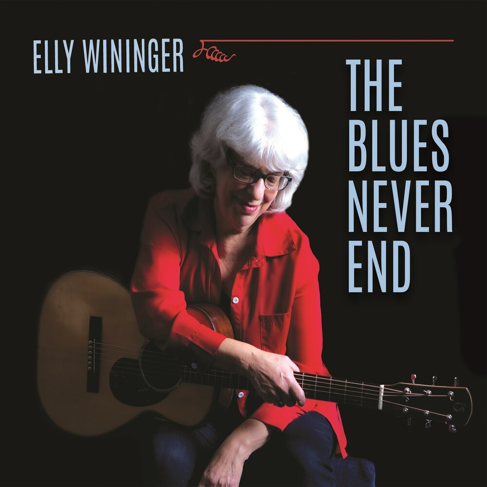 Elly Wininger - Blues Never End (Can)