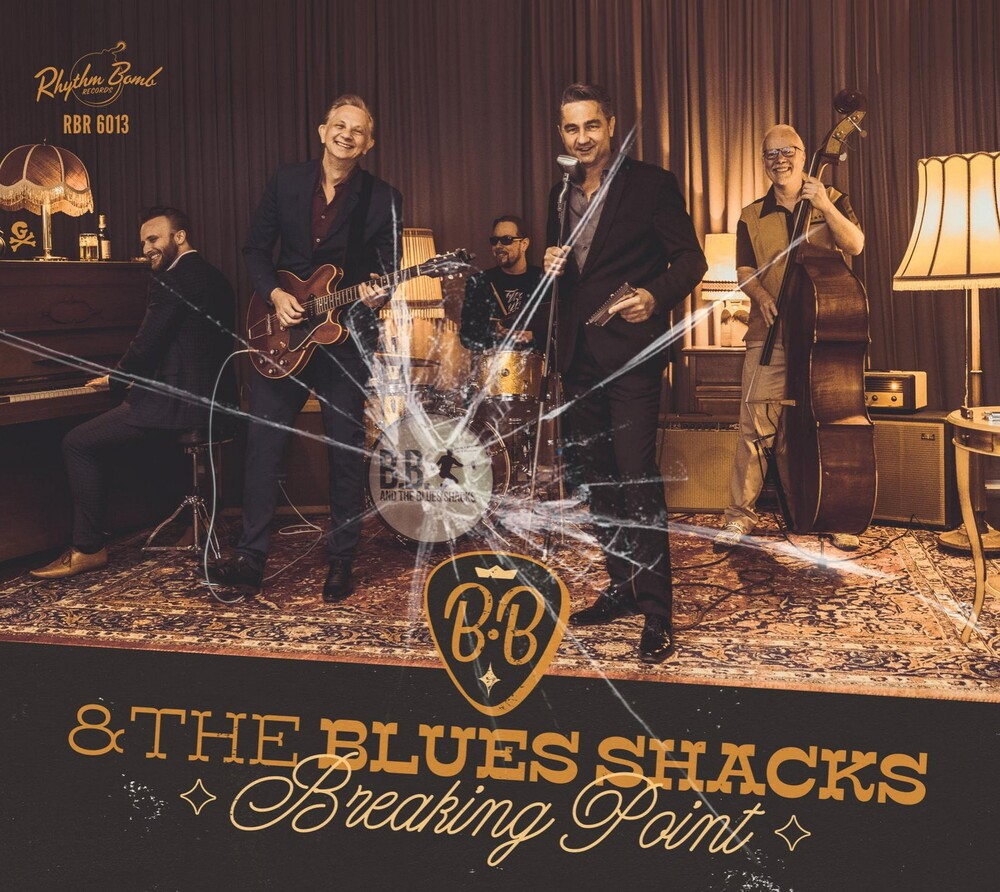 B.B. And The Blues Shacks - Breaking Point