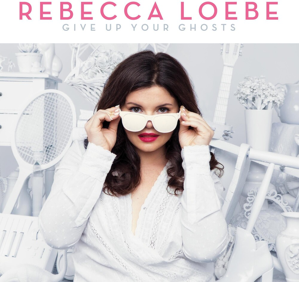 Rebecca Loebe - Give Up Your Ghosts [LP]