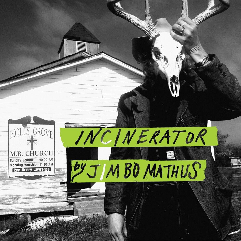 Jimbo Mathus - Incinerator