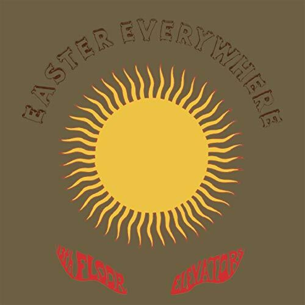 The 13th Floor Elevators - Easter Everywhere [Import]