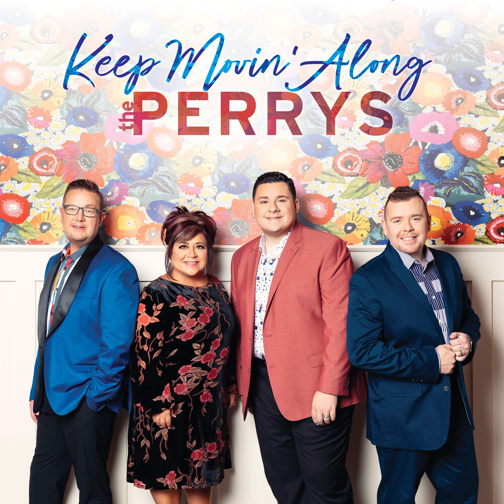 The Perrys - Keep Movin Along
