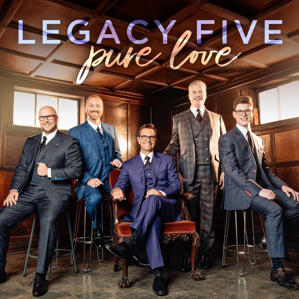 The Legacy Five - Pure Love