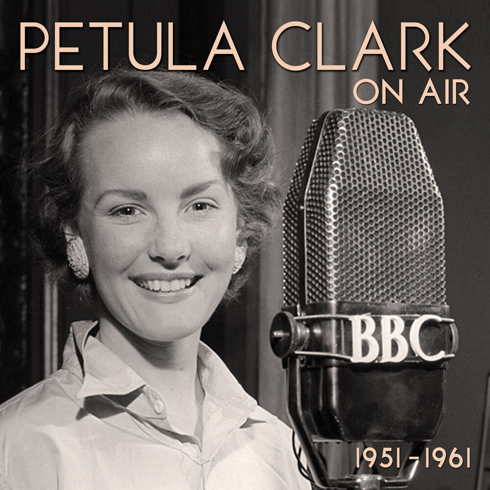 Petula Clark - On Air 1951-1961 (Uk)