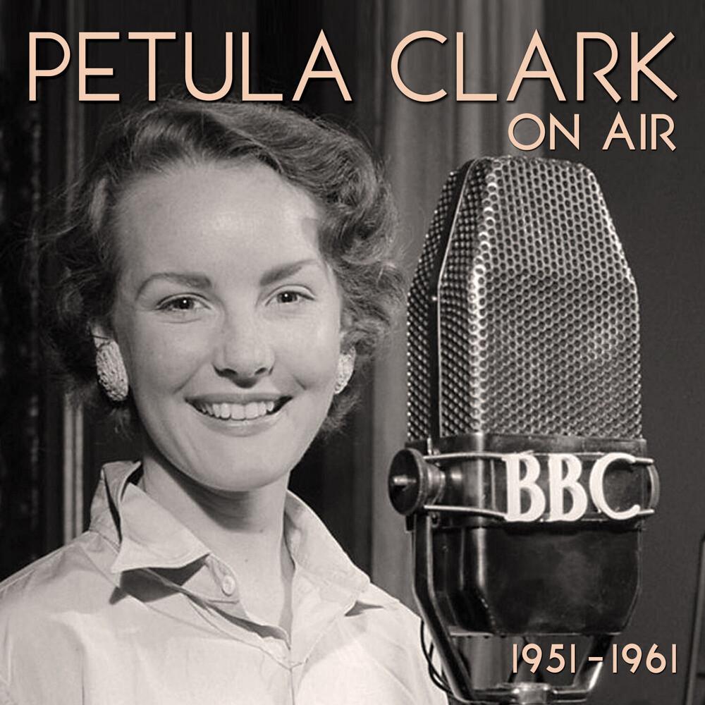Petula Clark - On Air 1951-1961