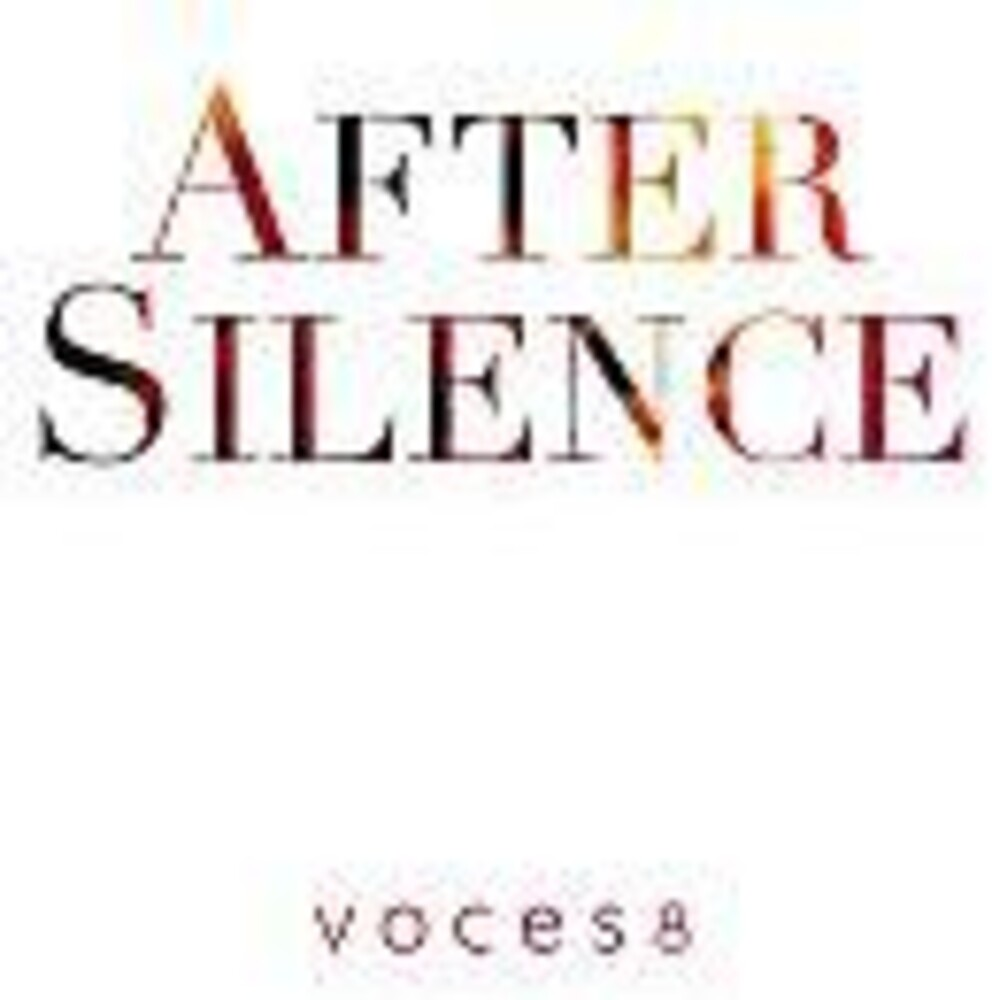 Voces8 - After Silence (Uk)