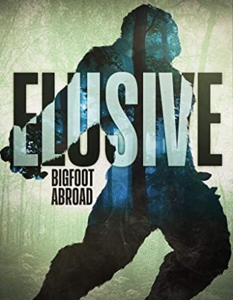 - Elusive: Bigfoot Abroad
