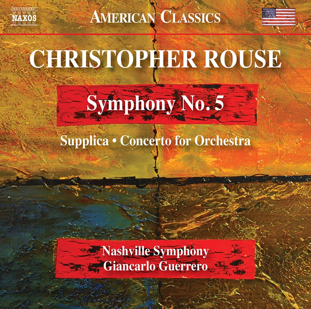 Rouse / Nashville Symphony / Guerrero - Rouse: Symphony No. 5 - Supplica - Concerto for Orchestra