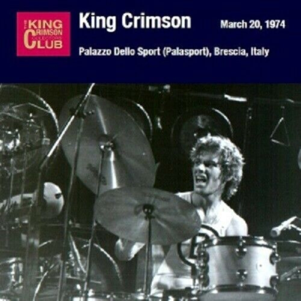 King Crimson - 1974-03-20 Palzzo Dello Sport Brescia Italy (Jpn)