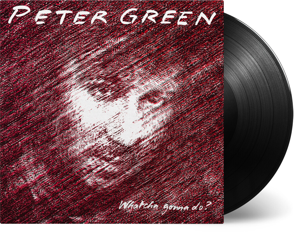 Peter Green - Whatcha Gonna Do (Blk) (Ogv) (Hol)