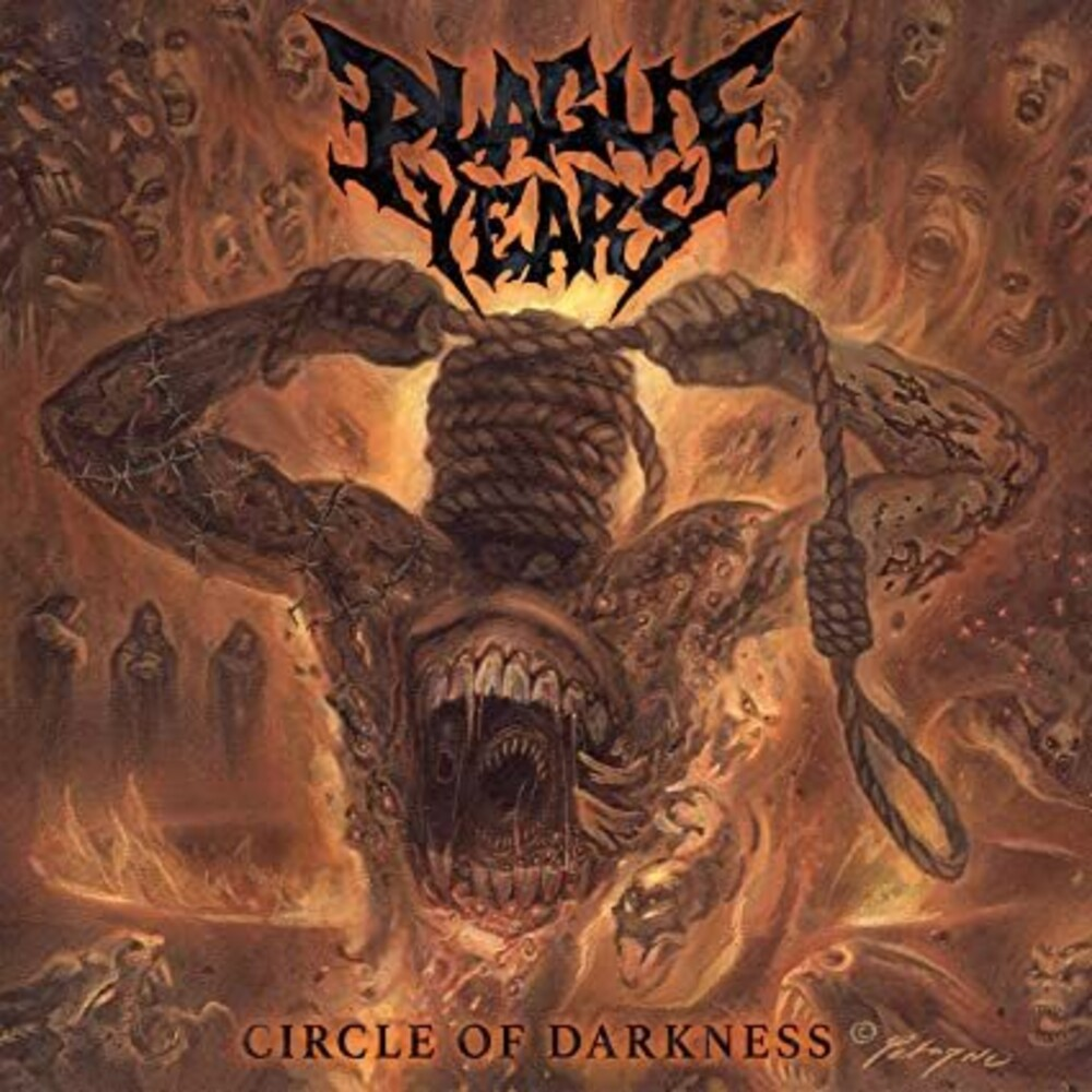 Plague Years - Circle Of Darkness
