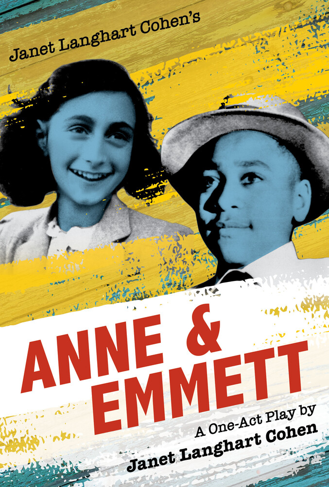 - Janet Langhart Cohen's Anne & Emmett: A One-Act Play, Trade Edition