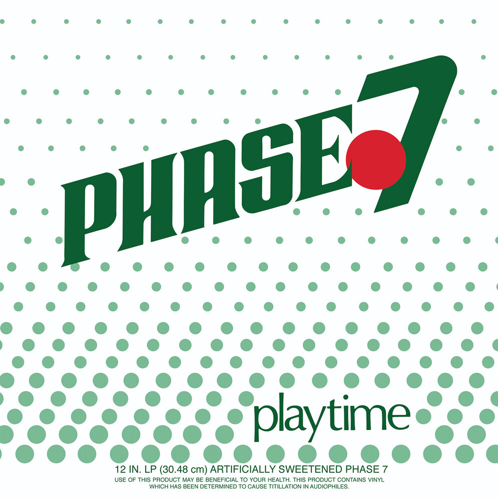 Phase 7 - Playtime (Green Vinyl) (Grn)