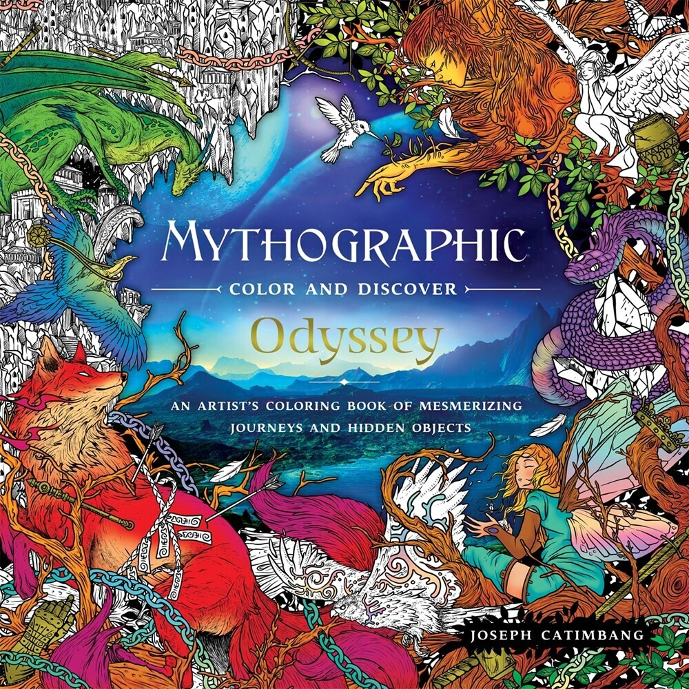 Catimbang, Joseph - Mythographic Color and Discover: Odyssey: An Artist's Coloring Book ofMythic Journeys and Hidden Objects