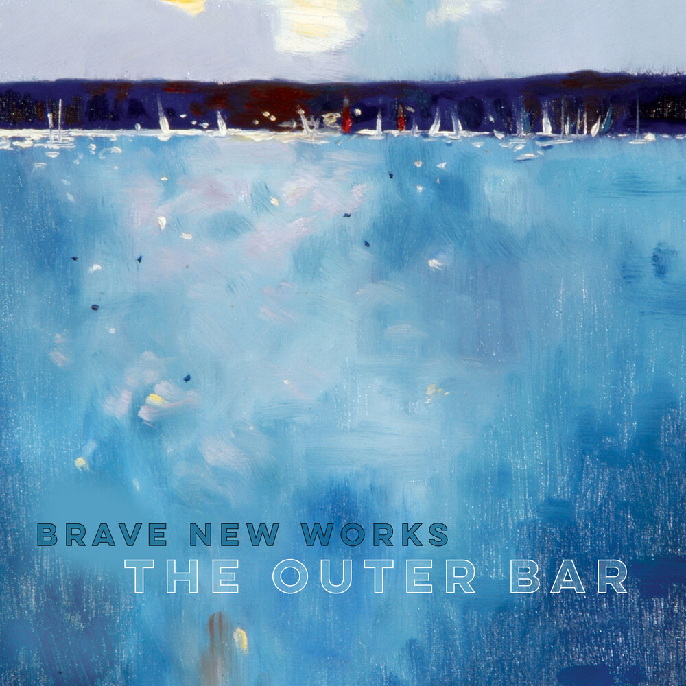 Brave New Works - Outer Bar [Digipak]