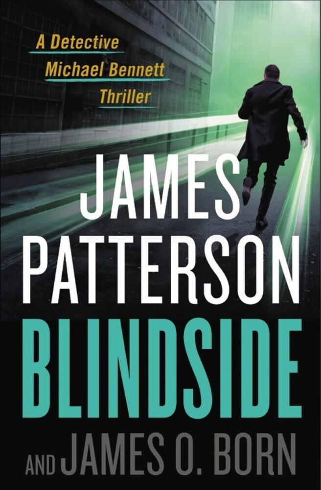 Patterson, James / Born, James O - Blindside: A Detective Michael Bennett Thriller