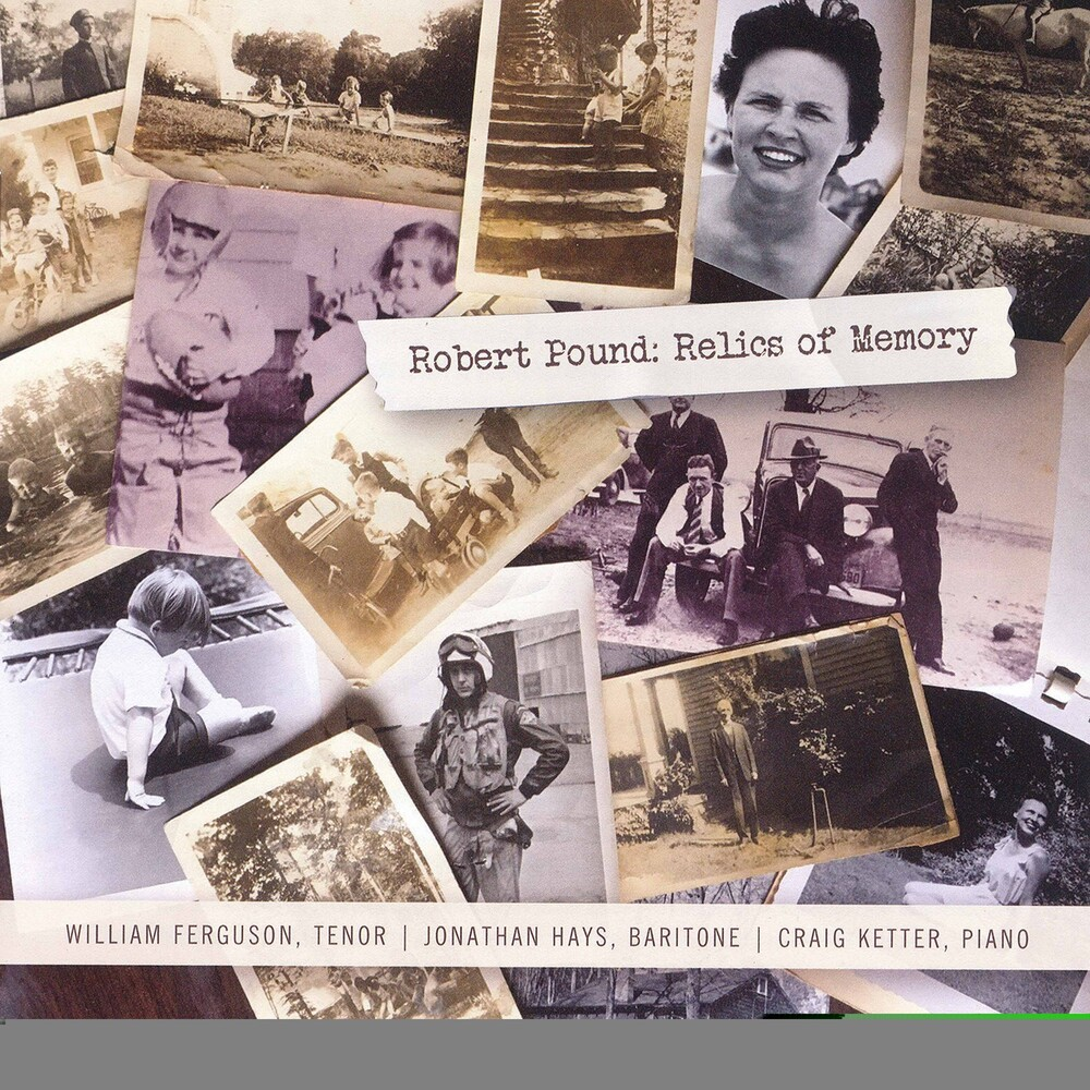 William Ferguson - Robert Pound: Relics Of Memory