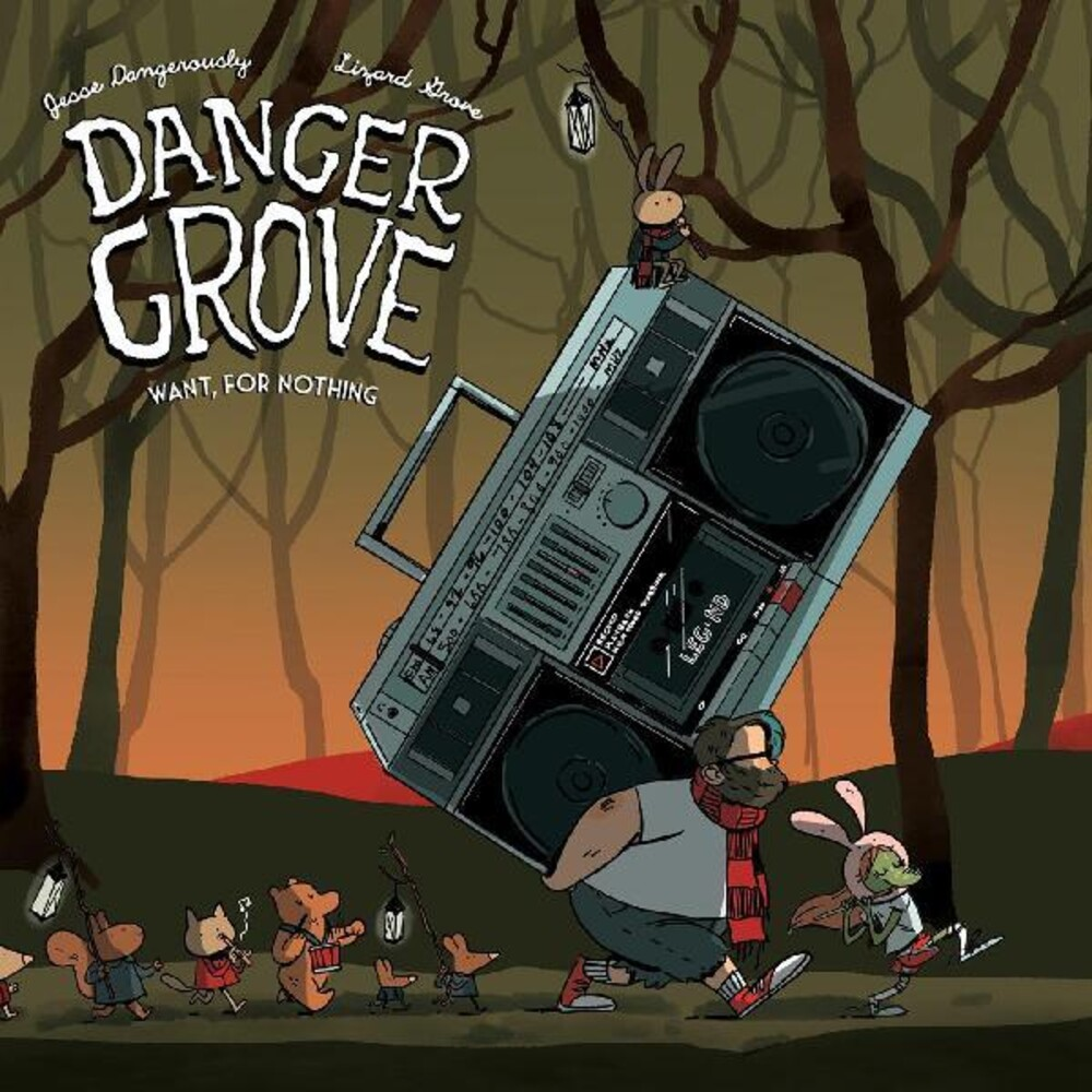Danger Grove - Want For Nothing [LP]