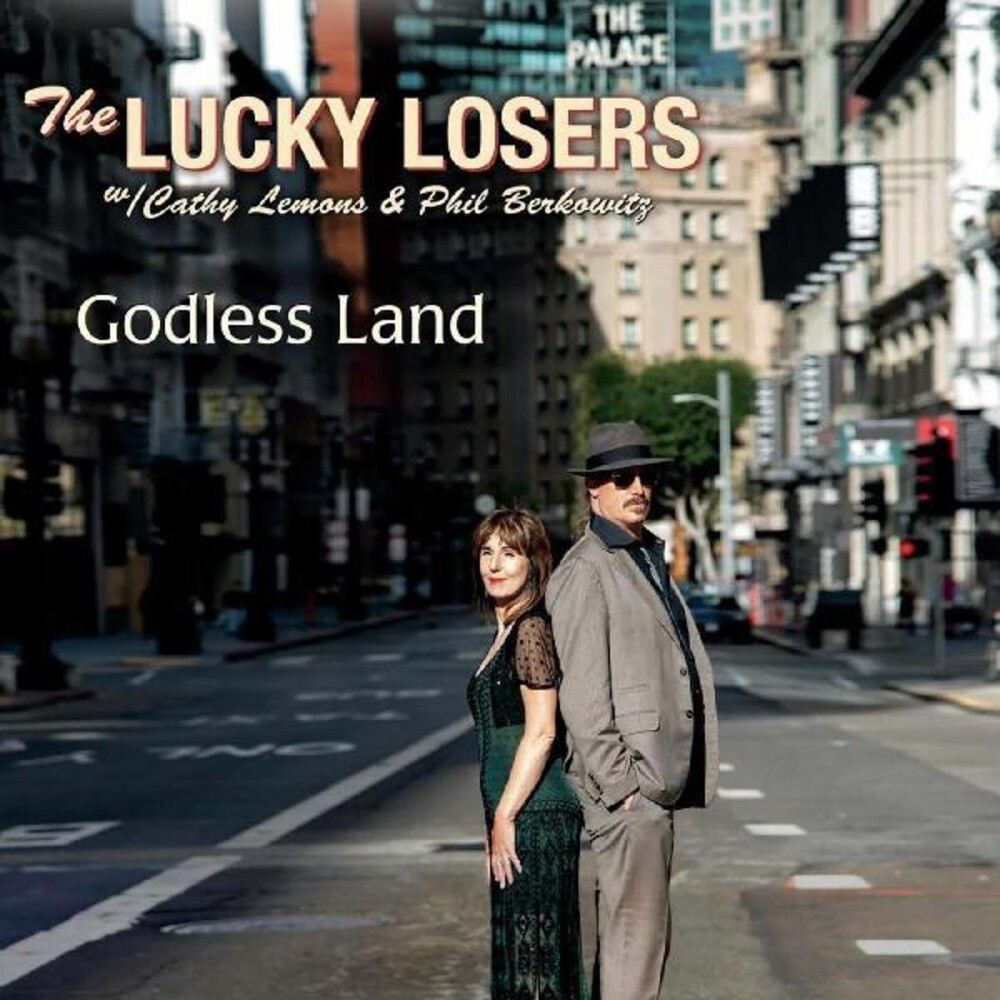 Lucky Losers - Godless Land