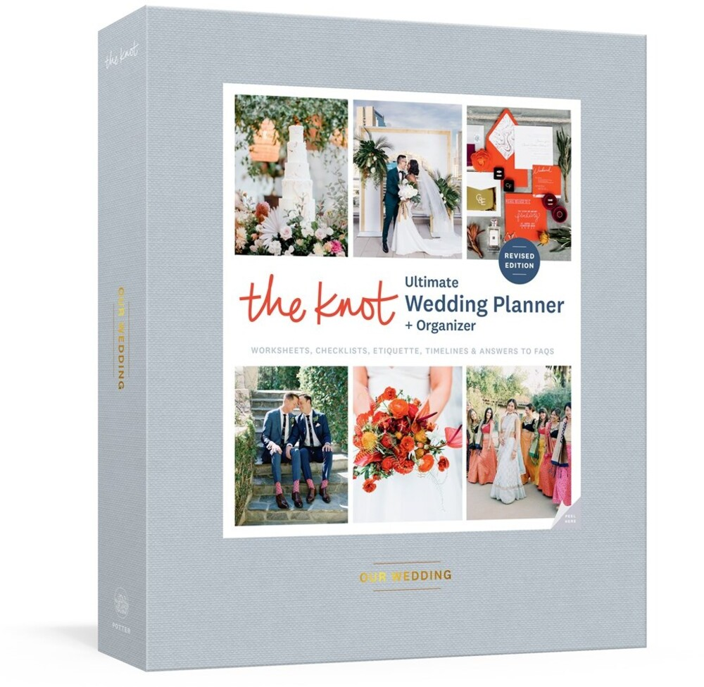 Editors of the Knot - The Knot Ultimate Wedding Planner and Organizer, Revised and Updated
