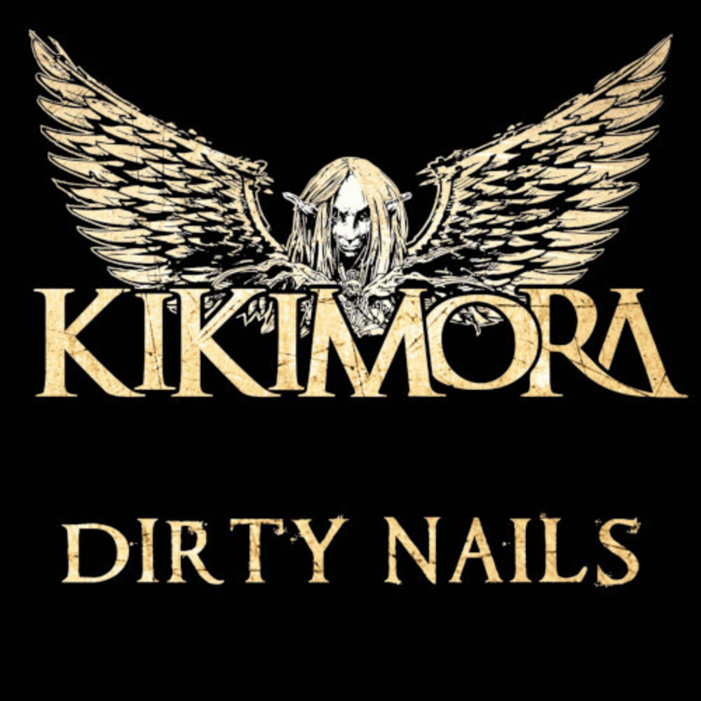 Kikimora - Dirty Nails