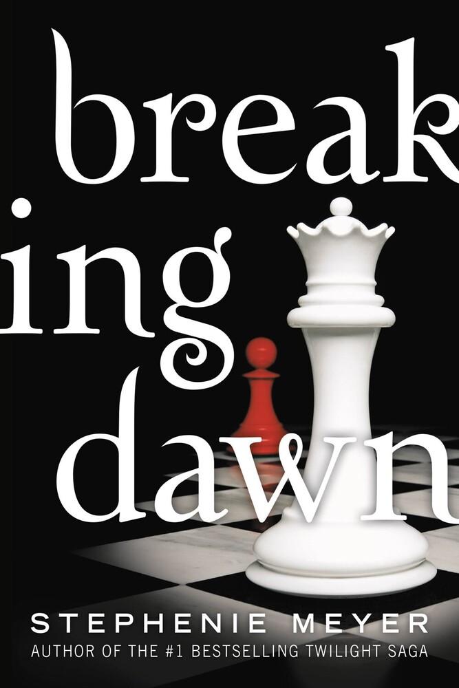 Stephenie Meyer - Breaking Dawn (Ppbk) (Ser)