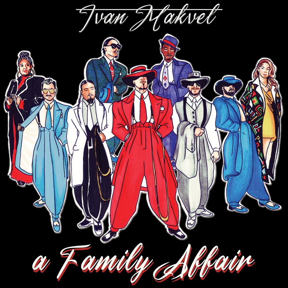 Ivan Makvel - Family Affair (Can)