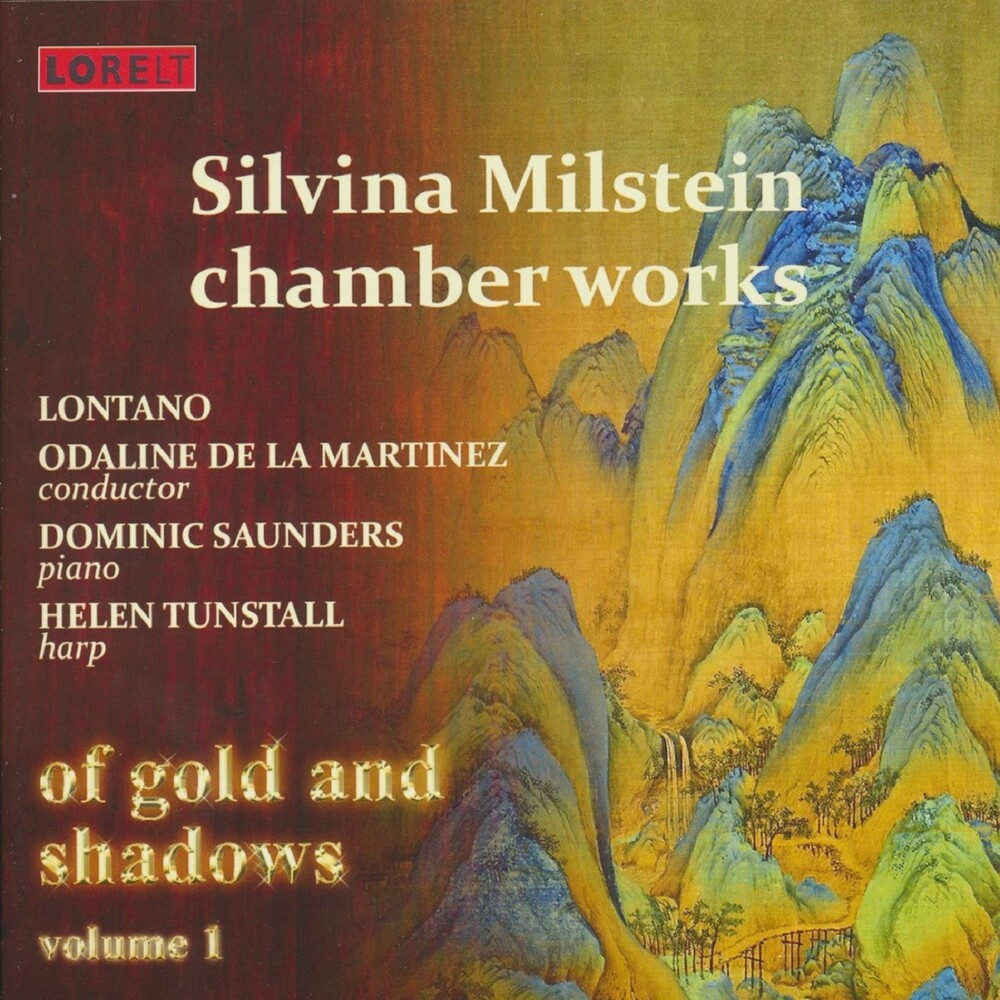 - Of Gold & Shadows Vol.1: Silvina Milstein Chamber Works (Various Artists)