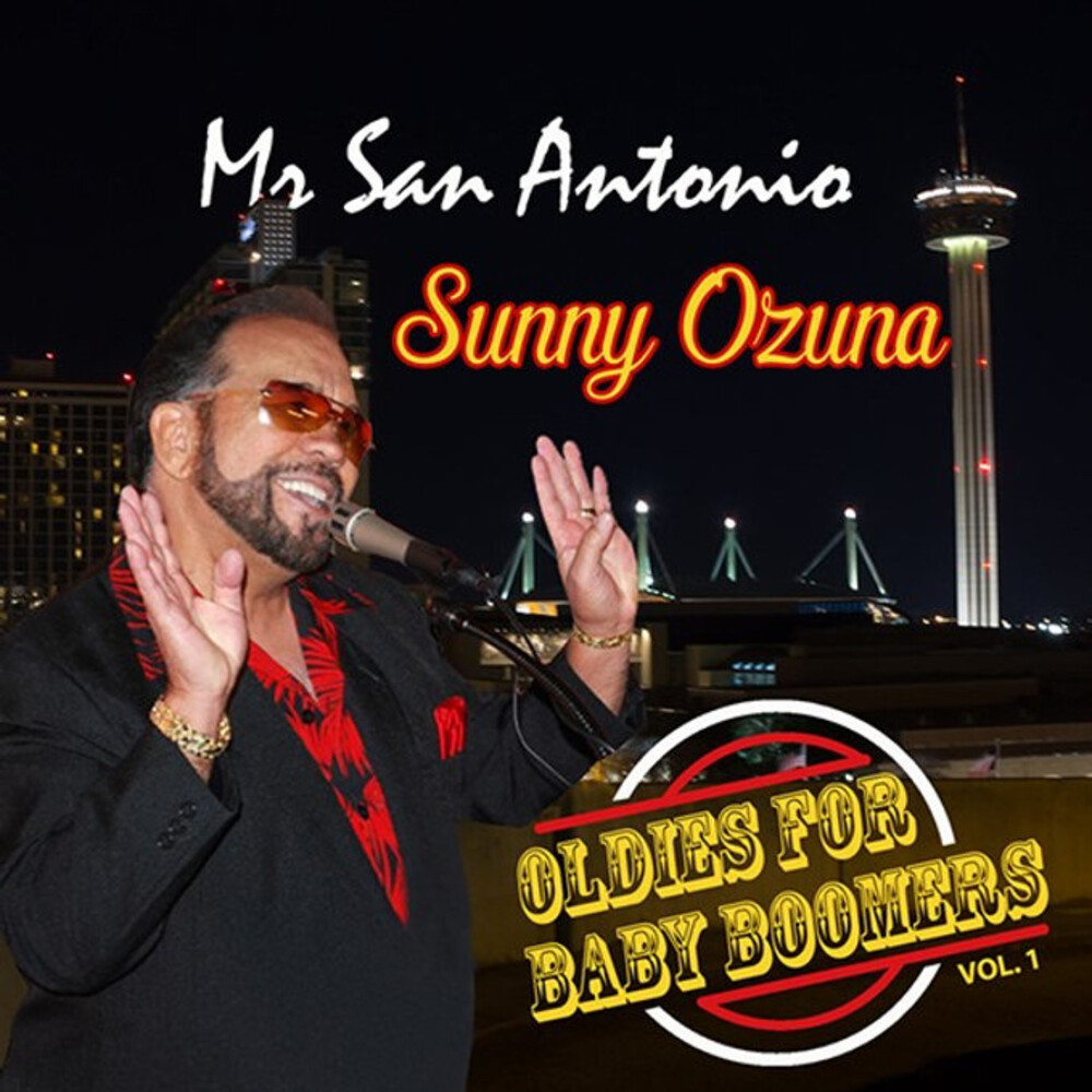 Sunny Ozuna - Oldies For Baby Boomers Vol. 1