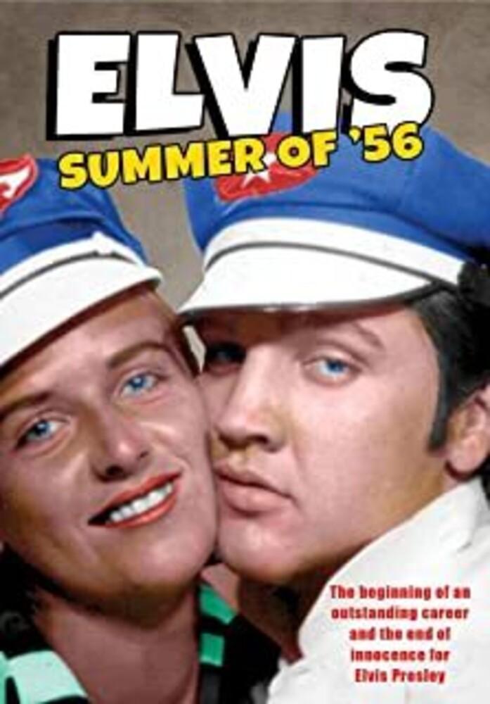 - Elvis: Summer Of '56