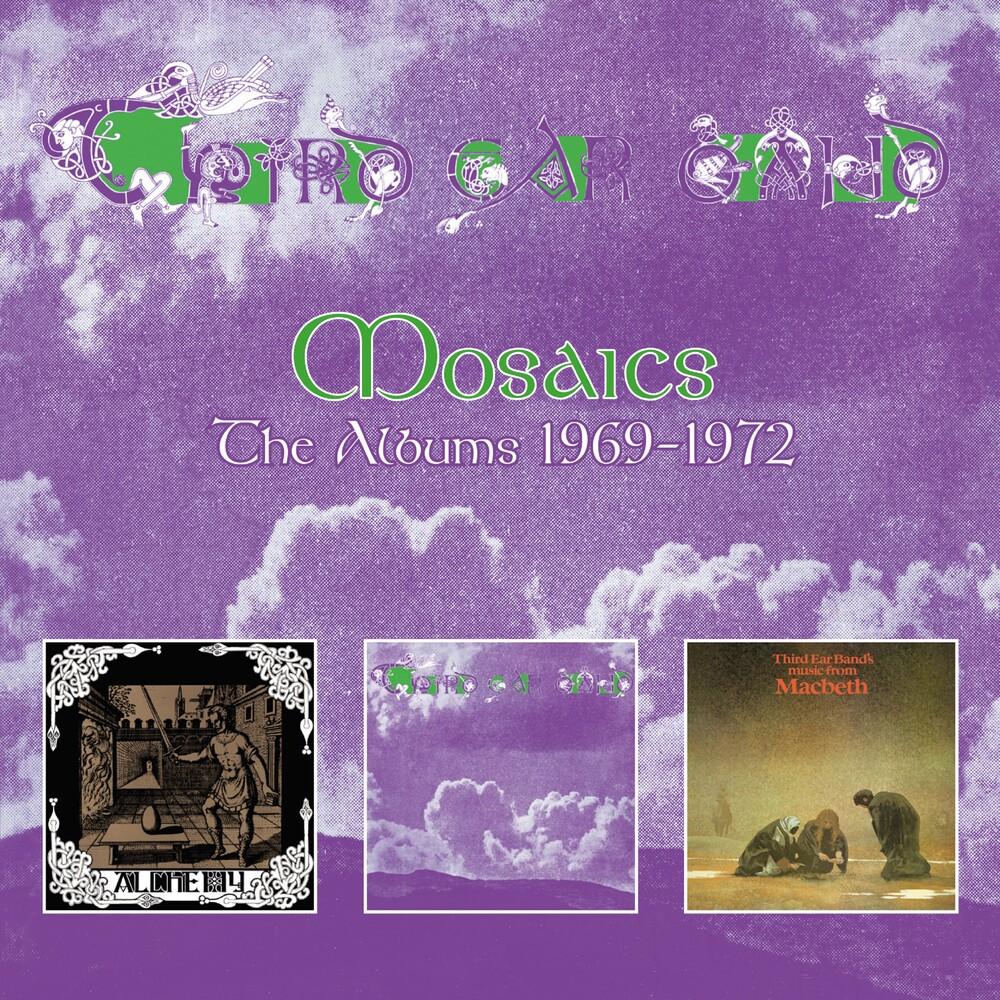 Third Ear Band - Mosaics: Albums 1969-1972 (Uk)