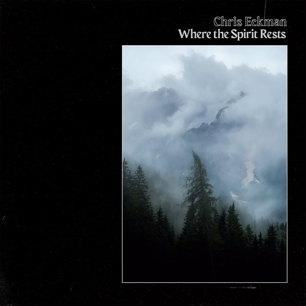 Chris Eckman - Where The Spirit Rests (Spa)