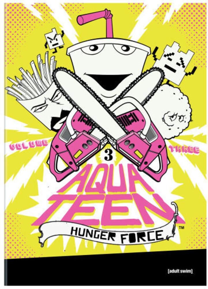 Aqua Teen Hunger Force: Volume Three - Aqua Teen Hunger Force, Vol. 3