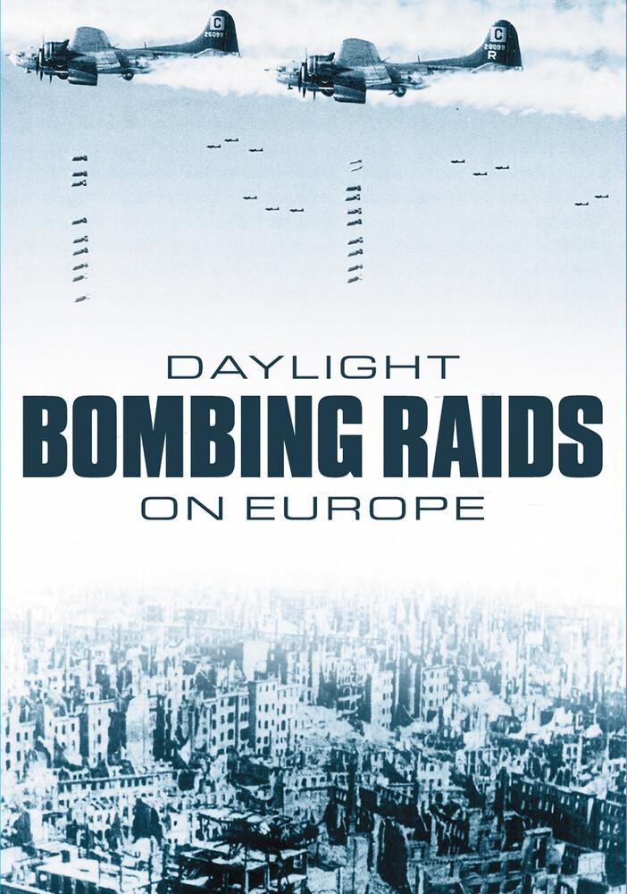 Daylight Bombing Raids - Daylight Bombing Raids / (Mod)