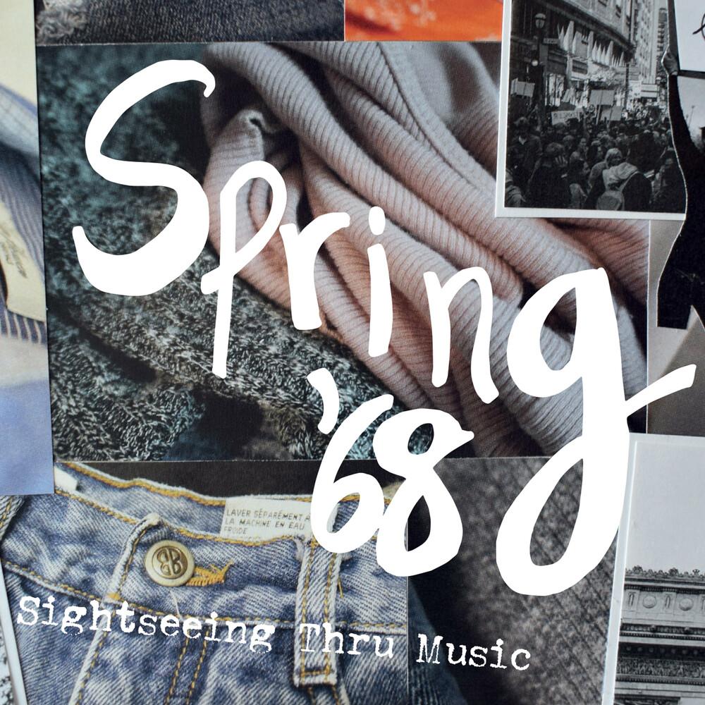 Spring '68 - Sightseeing Thru Music