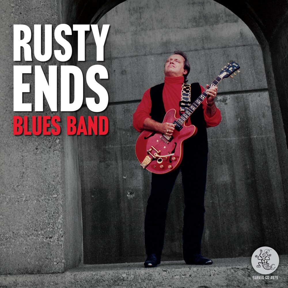 Rusty Ends Blues Band - Rusty Ends Blues Band (Can)