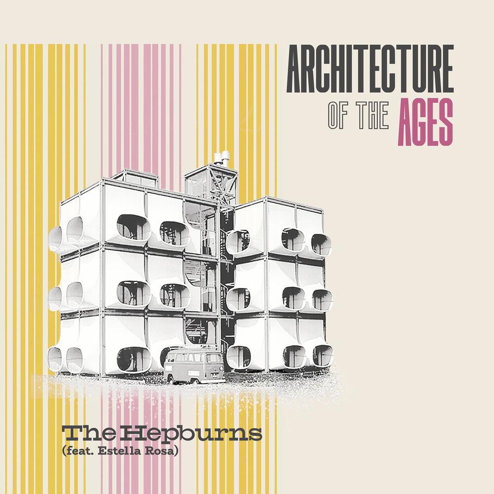 Hepburns / Estella Rosa - Architecture Of The Age