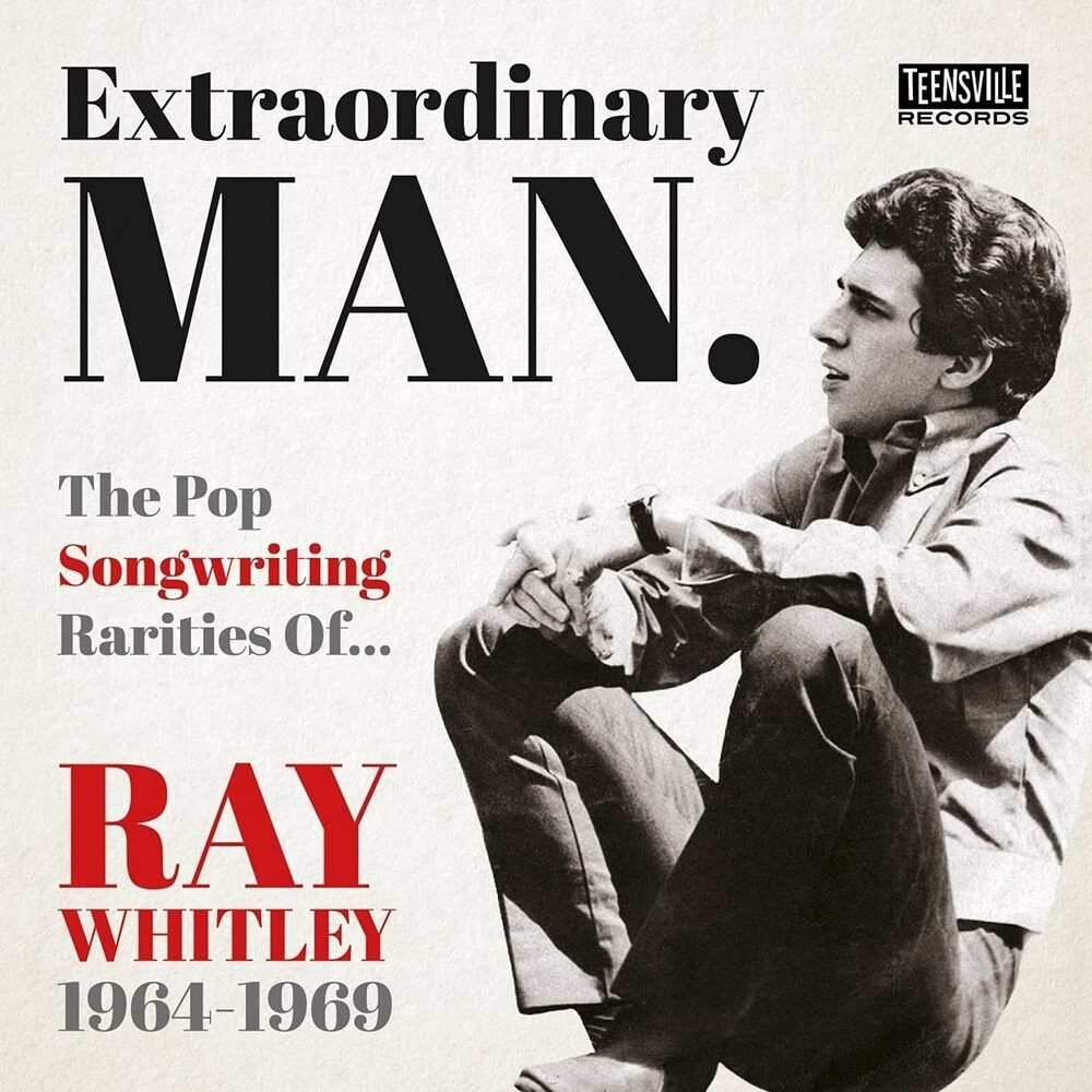 Extraordinary Man: Pop Songwriting Rarities of Ray - Extraordinary Man: The Pop Songwriting Rarities Of Ray Whitley 1964-1969 / Various