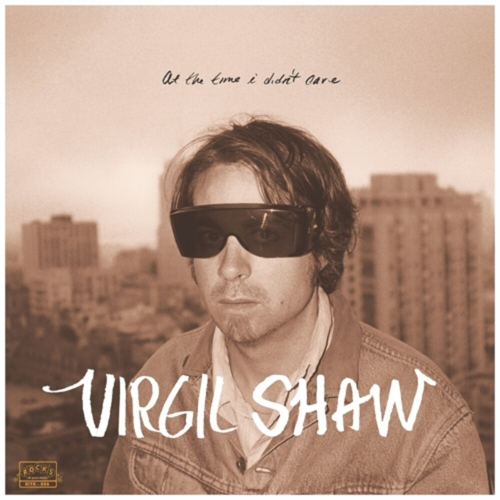 Shaw, Virgil - At The Time I Didn't Care