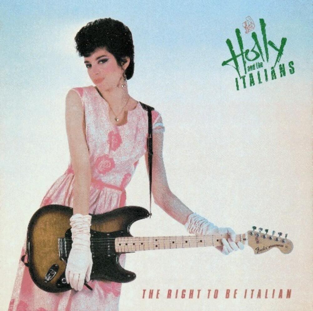 Holly & The Italians - Right to Be Italian [Bonus Tracks]