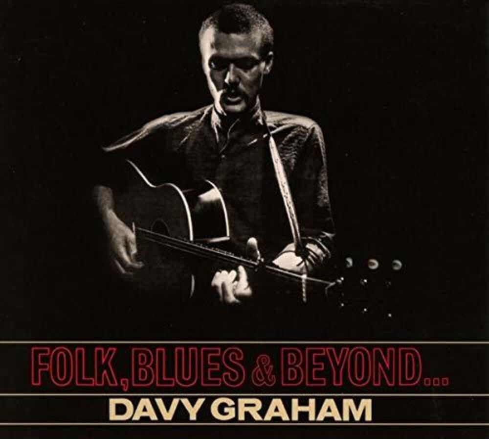 Davy Graham - Folk Blues And Beyond