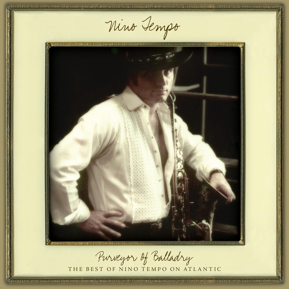 Nino Tempo - Purveyor Of Balladry: The Best Of Nino Tempo On Atlantic